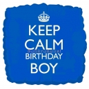Keep Calm Birthday Boy - fooliumist õhupall